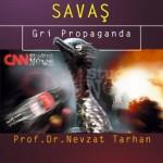 Psikolojik Savaş (Gri Propaganda) - Prof. Dr. Nevzat Tarhan